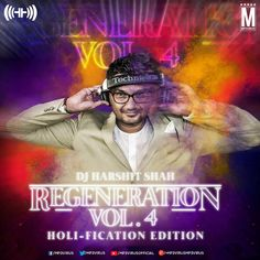 Regeneration 4 (Holi Fication Edition) - DJ Harshit Shah Download