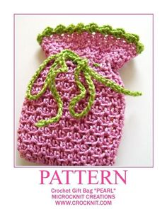 Crochet Gift Bag PEARL Pattern