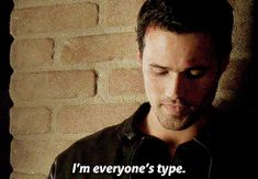 I'm everyone's type. || Grant Ward || AOS 1x18 Providence || 245px × 170px || #animated #quotes