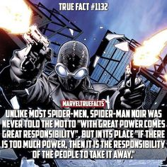 "Marvel Fact Spider-Man Noir's Motto ""If there is too much power, it is the responsibility of the people to take it away"". Marvel Funny, Marvel Memes, Marvel Dc Comics, Marvel Avengers, Ms Marvel, Captain Marvel, Spideypool, Stan Lee, Gi Joe"