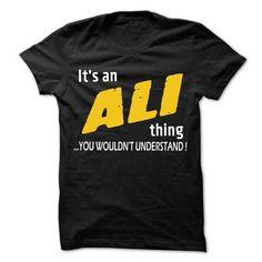 It is ALI Thing... - 99 Cool Name Shirt ! #sunfrogshirt