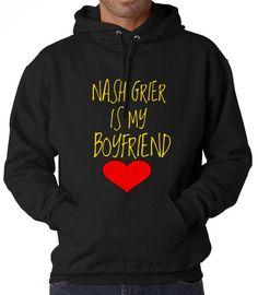Nash Grier is my Boyfriend Hooded Sweatshirt