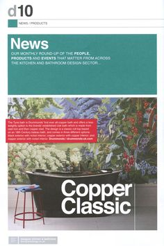 The Tyne bath is Drummonds' first ever all-copper bath and offers a less weighty option for your bathroom. https://www.drummonds-uk.com/ Designer Kitchen & Bathroom September 2017
