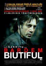 "Biutiful Sitemize ""Biutiful"" filmi eklenmiştir. Detaylar için ziyaret ediniz. http://www.filmigor.org/biutiful.html"