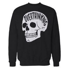 Overthinking Sweater. Anxiety Skull Sweatshirt.