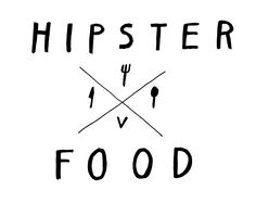 "HIPSTERFOOD.tumblr - pretty awesome blog on being a healthy, conscious vegan or vegetarian. So what if it's called ""hipster food""..."
