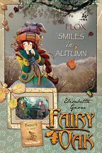 Fairy Oak, Flox Smiles in Autumn, Flox, Elisabetta Gnone, Bombus, Alastair McEwen