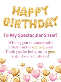Birthday Wishes for Sister - Birthday Wishes and Messages by Davia birthday quotes birthday greetings birthday images birthday quotes birthday sister birthday wishes Birthday Greetings For Sister, Birthday Messages For Sister, Happy Birthday Wishes For Him, Birthday Quotes For Her, Birthday Wishes Messages, Happy Birthday Sister, Happy Birthday Images, Happy Birthdays, Special Birthday