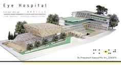Eye Hospital Project's #4 Hospital Architecture, Hospital Design, Concept Architecture, Design Projects, Environment, Buildings, Healing, Eye