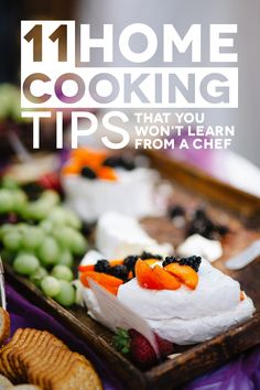 Cooking tips for learning how to cook better for yourself at home, when you're a responsible adult with a life.