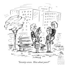 """""""Seventy-seven. How about yours?"""" - New Yorker Cartoon Premium Giclee Print by David Sipress at Art.com"""