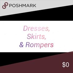 Dresses, skirts, rompers Thanks! Other