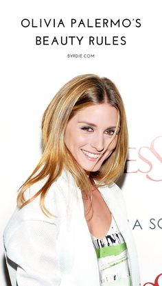Olivia Palermo reveals all her beauty secrets and tips
