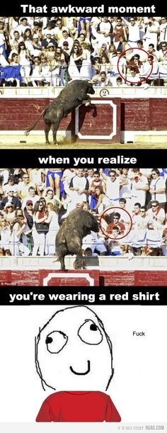 that awkward moment when you realize that you're wearing red..