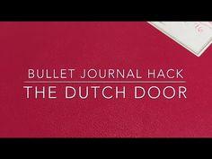 Bullet Journal Hack: The Dutch Door
