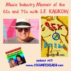 2 Boomer Broads Podcast | Music Industry Memoir - L.E. Kalikow