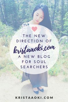I'm taking you, my reader, to new levels. KristaAoki.com is turning into a place for soul searchers to find the knowledge they need to become location independent digital nomads and totally reroute their lifestyle. (millennial bloggers, how to start a lifestyle blog, how to start a travel blog, travel the world, wanderlust, blog rebrand)