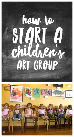 How to start a children's art group, with questions to consider when beginning, structuring and running the group, & kids art activities.
