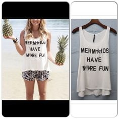 """⭐️LAST ONE!⭐️NWT """"Mermaids Have More Fun"""" Tank NWT """"Mermaids Have More Fun"""" Tank in Cream. For sure -- if you can be anything in life, be a mermaid.  This fun tank comes in a cream shade, with black text. Slightly shorter in front, and longer in back. Material is a rayon/spandex blend, very soft and comfy! Made in the USA. Available in Medium. No Trades and No PaypalSold out of small and large. Tops Tank Tops"""