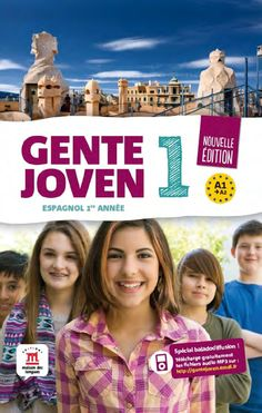 Gente Joven 1  Spanish learn book for teenagers. Graphic Design / Laurianne Lopez