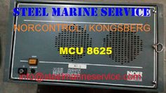 WE STEEL MARINE SERVICE ARE STOCKIST AND EXPORTERDS OF SHIP AUTOMATION.WE SUPPLY KONGSBERG/NORCONTROL PANELS.NORCONTROL ALARM SYSTEM MCU 8625-SIGNAL ACQUISITION UNIT SAU 8810/SIGNAL ACQUISITION UNIT-SAX 8810 / GENERATOR CONTROL UNIT-GCU 8810 /ORDER PRINTER UNIT-OPU 8810/OPERATOR CONTROL PANEL - OCP 8810 / SAFETY SYSTEM UNIT-SSU 8810/DIGITAL GOVERNOR SYSTEM- DGS 8800 / WATCH CALLING UNIT -WCU/DATACHIEF-DC 2000/REMOTE CONTROL SYSTEM - AUTOCHIEF 4/ENGINE TELEGRAPH-AUTOCHIEF 4/MASTER CLOCK…