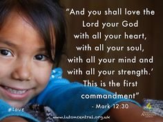Mark 12:30 #love # God #heart #soul #mind #strength #command #bible #scripture #truth #verseoftheday