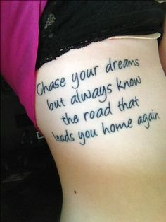 One of many of my tattoos. Lyrics from a 'My Little Girl' by Tim McGraw.