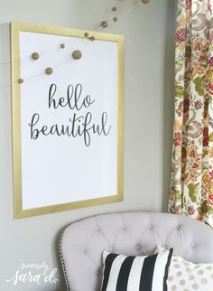 "FREE ""hello beautiful"" printable - love this!  (And it comes in three different sizes!)"