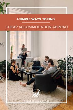 4 Simple Ways To Find Awesome and Affordable Accommodation - The World is Your Office Cheap Accommodation, Worlds Of Fun, Simple Way, Saving Money, Travel Tips, Traveling, How To Plan, Type, Awesome