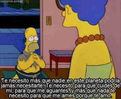 Homer Simpson - like you've never seen him before. HOMER is sOOOO cute to me. Homer Simpson, Homer And Marge, Simpsons Frases, Simpsons Quotes, I Need You, Love You, My Love, The Simpsons, Simpsons Funny