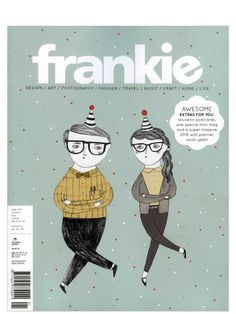 Frankie Magazine #63 including stories about creatives who call Tokyo their home, some not-quite-edible hats and many more!