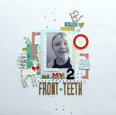 Layout: My 2 Front Teeth