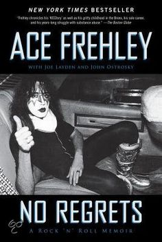 Ace Frehley - No Regrets , I had this book on my kindle fire And read like half of it ,and my kindle got messed up and I lost it so I didn't get a chance to read it all