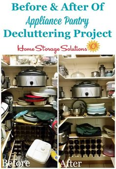 Before and after photos of an appliance pantry decluttering project as part of the #Declutter365 missions, from a reader, Anne {featured on Home Storage Solutions 101}