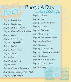 July Photo A Day Challenge ... for after this semester is over! :)