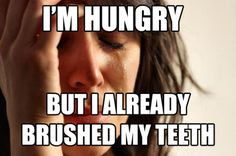 Im hungry but i already brushed my teeth funny memes true teeth meme funny quote funny quotes humor humor quotes hungry funny pictures best memes popular memes Braces Meme, Braces Tips, Dental Braces, Teeth Braces, Funny Mom Memes, Mom Humor, Funny Quotes, Funny Stuff, Hilarious
