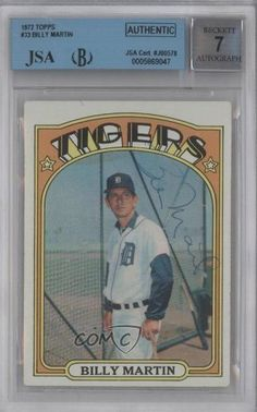 Billy Martin MG BGS/JSA Certified Auto AUTHENTICATED AUTHENTIC Detroit Tigers (Baseball Card) 1972 Topps #33 by Topps. $60.00. 1972 Topps #33 - Billy Martin MG BGS/JSA Certified Auto AUTHENTICATED AUTHENTIC