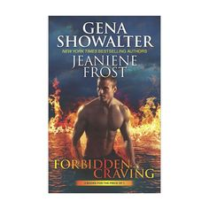 Forbidden Craving : The Nymph King / the Beautiful Ashes (Paperback) (Gena Showalter & Jeaniene Frost)