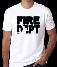 d8bea502 Unisex men & women firefighter shirt that says fire dept with a silhouette  of a firefighter