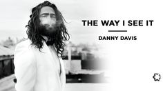 Danny Davis: The Way I See It