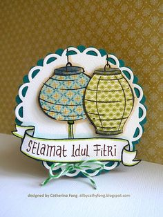 handmade card ... Selamat Idul Fitri ... two paper pieced lanterns on a round format card ... luv it