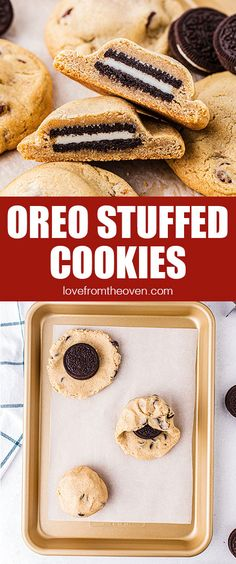 Easy Oreo Stuffed Cookies • Love From The Oven Drop Cookie Recipes, Delicious Cookie Recipes, Most Delicious Recipe, Holiday Cookie Recipes, Baking Recipes, Oven Recipes, Homemade Chocolate Chips, Chewy Chocolate Chip Cookies, Oreo Cookies