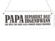 PAPA REPARIERT DAS! Vintage Shabby Holzschild von Interluxe via dawanda.com
