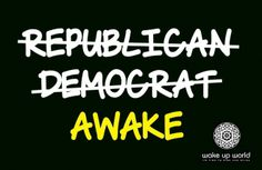 Are You Giving Away Your Power - Politics, Sovereignty and Personal Embodiment - Democrat, Republican, Awake