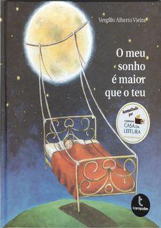 O meu sonho é maior que o teu, Vergílio Alberto Vieira