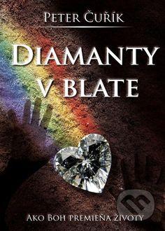 Martinus.sk > Knihy: Diamanty v blate (Peter Čuřík)