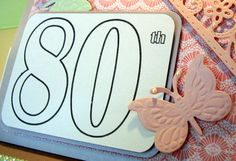Special card for an 80th lady:)
