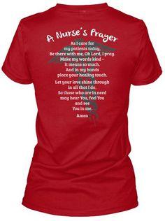 A Nurse's Prayer Shirt.  25 Inspiring And Funny Nurse Shirts On Pinterest You'll Want To Have. #Nursebuff #Nursetshirt #nursehumor
