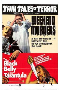 Weekend Murders / The Black Belly of the Tarantula