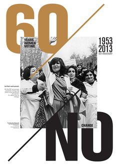 Poster was designed during a posterfortomorrow workshop, supporting the women's right to vote.Art Direction: Alain Le Quernec and Hervé MatinePoster was exhibited at the Institut Français; Beirut.
